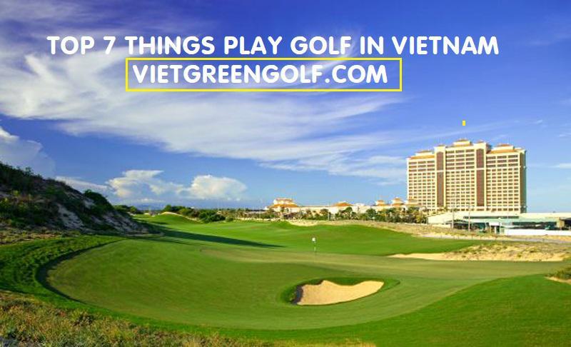 7 TOP TIPS FOR GOLFING IN VIETNAM