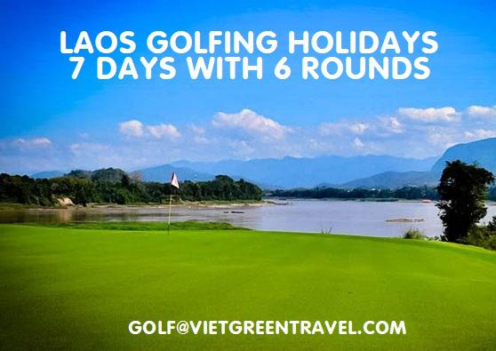 Laos Golf Holiday Packages 7 days with 5 rounds